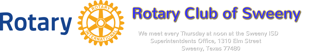 The Rotary Club of Sweeny